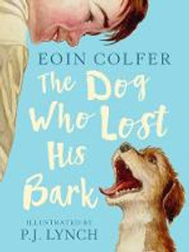 The Dog Who Lost His Bark | Eoin Colfer
