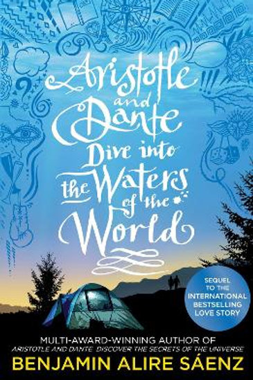 Aristotle and Dante Dive Into the Waters of the World | Benjamin Alire Saenz