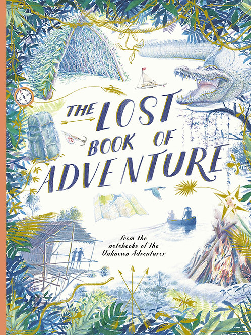 The Lost Book of Adventure   Teddy Keen
