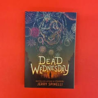 Dead Wednesday | Jerry Spinelli