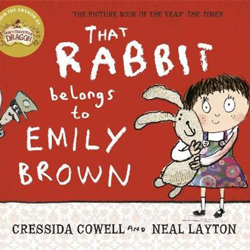 That Rabbit Belongs to Emily Brown   Cressida Cowell and Neal Layton
