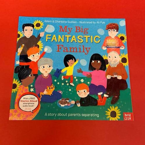My Big Fantastic Family | Adam & Charlotte Guillain and Ali Pye