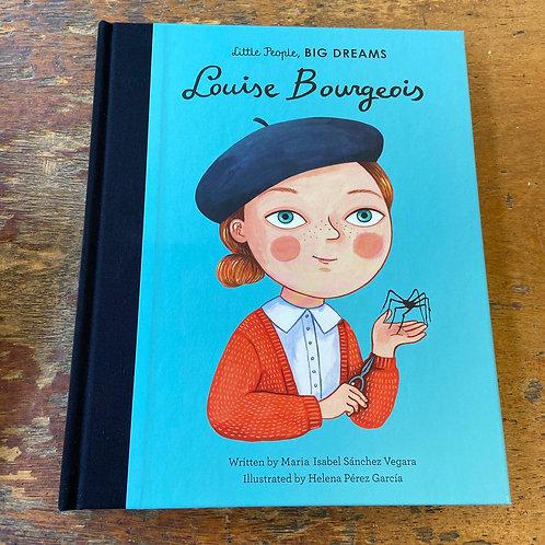 Louise Bourgeois [Little People Big Dreams]   Maria Isabel Sanchez Vegara