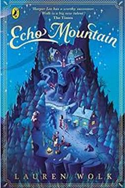 Echo Mountain | Lauren Wolk