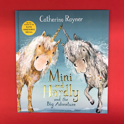 Mini and Hardly and the Big Adventure | Catherine Rayner