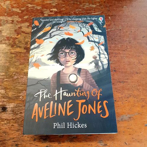 Haunting of Aveline Jones   Phil Hickes