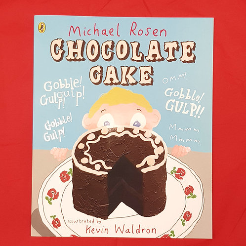 Chocolate Cake | Michael Rosen and Kevin Waldron