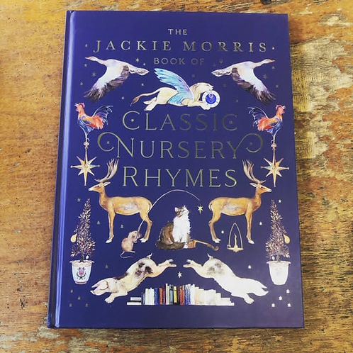 The Jackie Morris book of Classic Nursery Rhymes | Jackie Morris