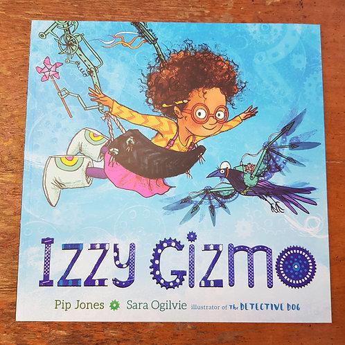 Izzy Gizmo | Pip Jones and Sara Ogilvie
