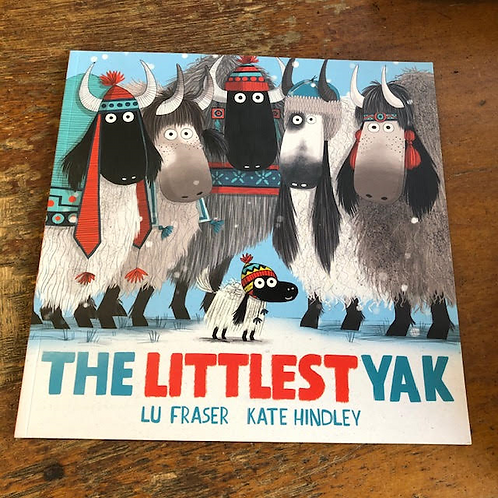 The Littlest Yak | Lu Fraser and Kate Hindley