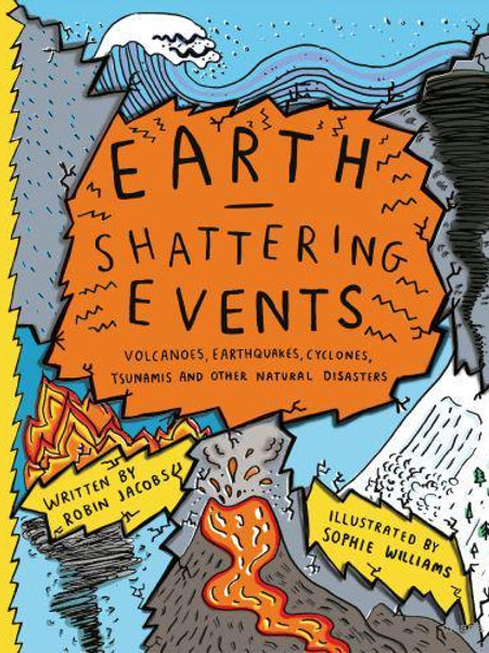 Earthshattering Events | Sophie Williams and Robin Jacobs