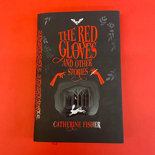 The Red Gloves and Other Stories | Catherine Fisher