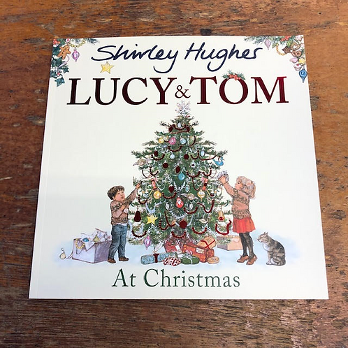 Lucy and Tom at Christmas | Shirley Hughes
