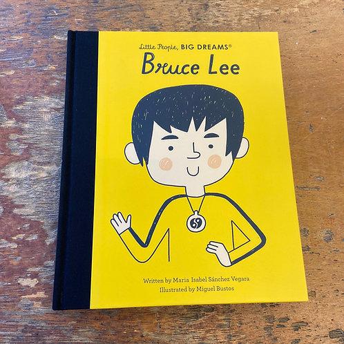 Bruce Lee [Little People Big Dreams] | Maria Isabel Sanchez Vegara