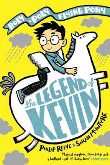 The Legend of Kevin | Philip Reeve and Sarah McIntyre