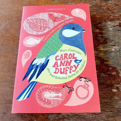 Carol Ann Duffy; New and Collected Poems for Children