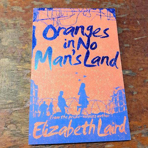 Oranges in No Man's Land | Elizabeth Laird