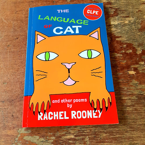 The Language of Cat | Rachel Rooney