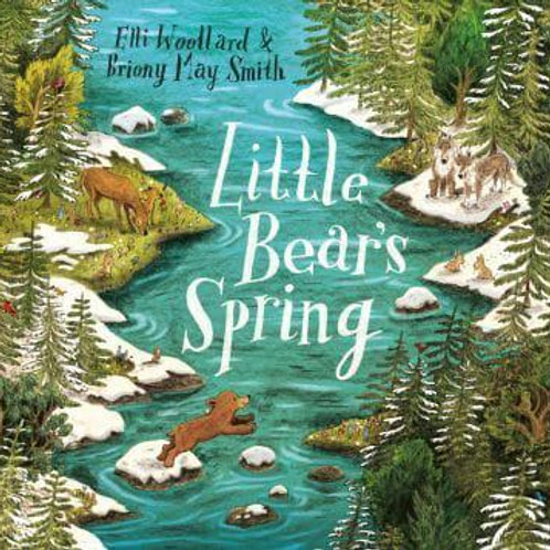 Little Bear's Spring | Elli Woollard and Briony May Smith