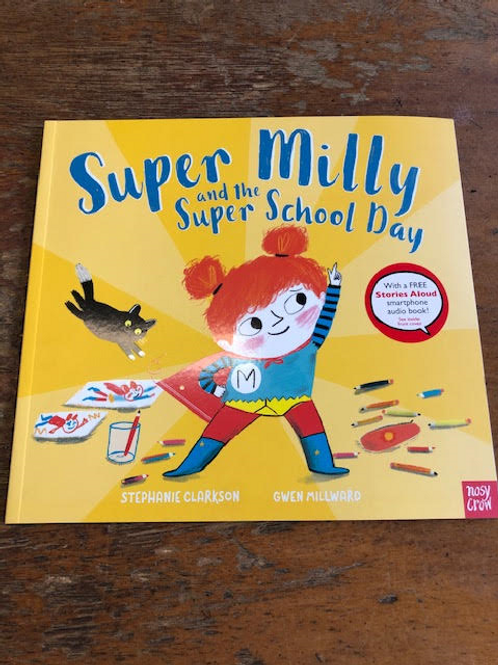 Super Milly and the Super School Day | Stephanie Clarkson and Gwen Millward