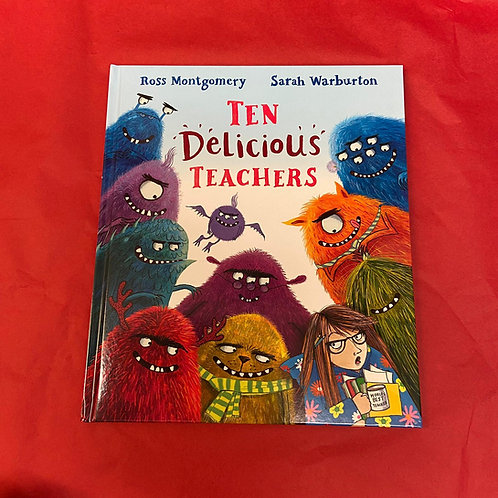 Ten Delicious Teachers | Ross Montgomery and Sarah Warburton