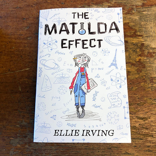 The Matilda Effect | Ellie Irving
