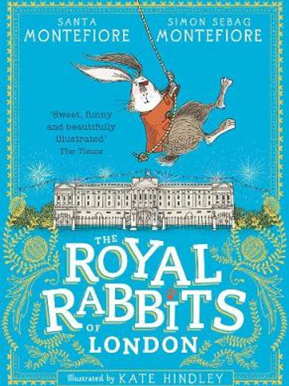 Royal Rabbits of London | Simon & Santa Sebag Montefiore