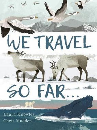We Travel So Far | Laura Knowles
