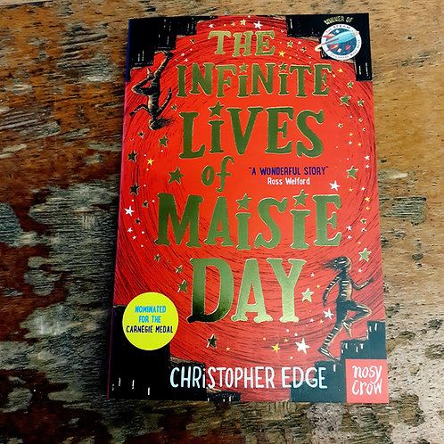 The Infinite Lives of Maisie Day | Christopher Edge