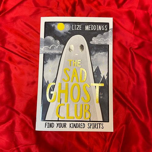 The Sad Ghost Club | Lize Meddings