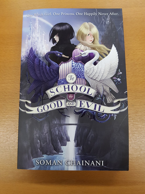 The School For Good and Evil | Soman Chainani
