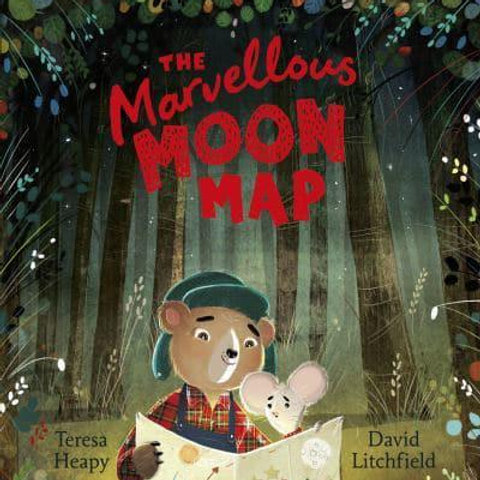 The Marvellous Moon Map | Teresa Heapy and David Litchfield