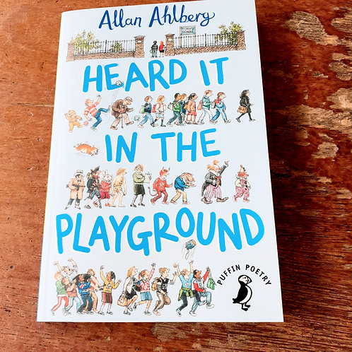 Heard It In The Playground | Allan Ahlberg