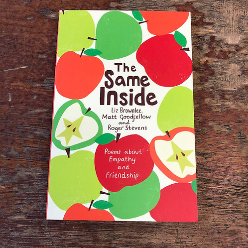 The Same Inside: Poems about Empathy and Friendship | Liz Brownlee