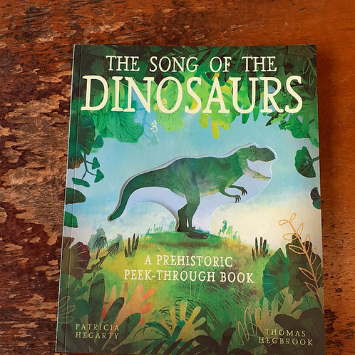 The Song of the Dinosaurs | Patricia Hegarty & Thomas Hegbrook