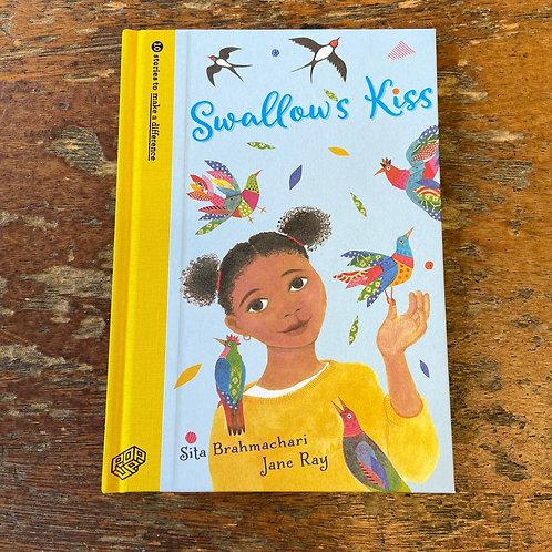 Swallow's Kiss   Sita Brahmachari and Jane Ray