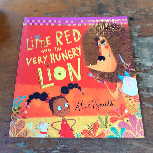 Little Red and the Very Hungry Lion | Alex T Smith