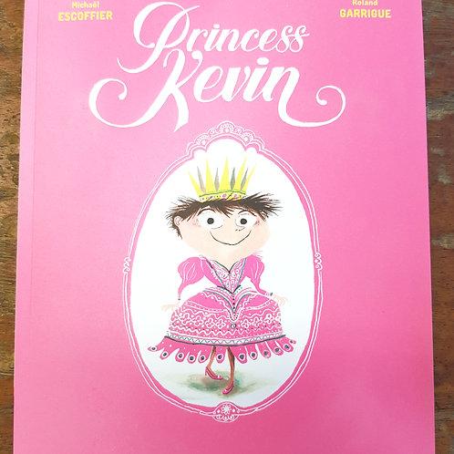 Princess Kevin | Michael Escoffier and Roland Garrigue