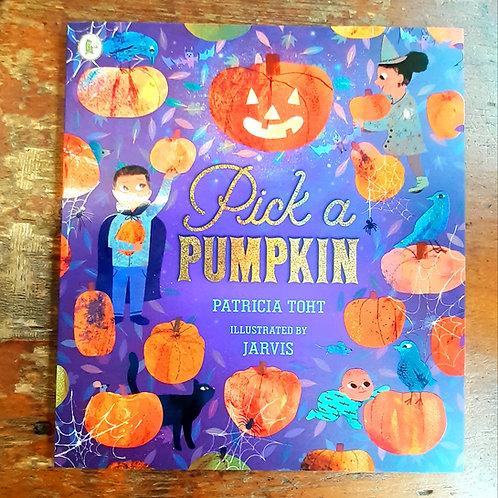 Pick a Pumpkin | Patricia Toht & Jarvis
