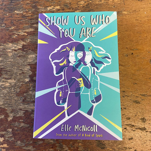 Show Us Who You Are | Elle McNicoll