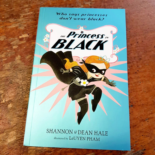 The Princess in Black | Shannon Hale and Dean Hale
