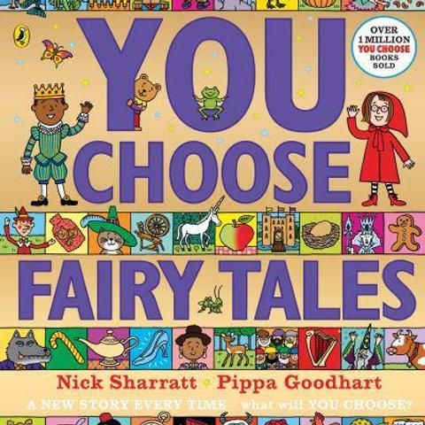 You Choose Fairy Tales | Pippa Goodhart and Nick Sharratt