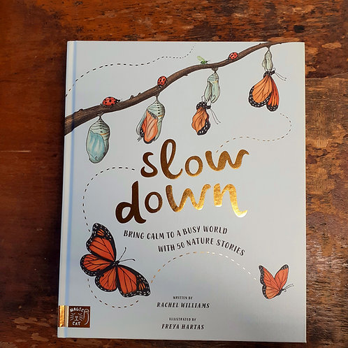 Slow Down | Rachel Williams & Freya Hartas