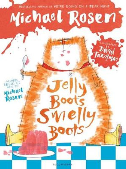 Jelly Boots, Smelly Boots | Michael Rosen