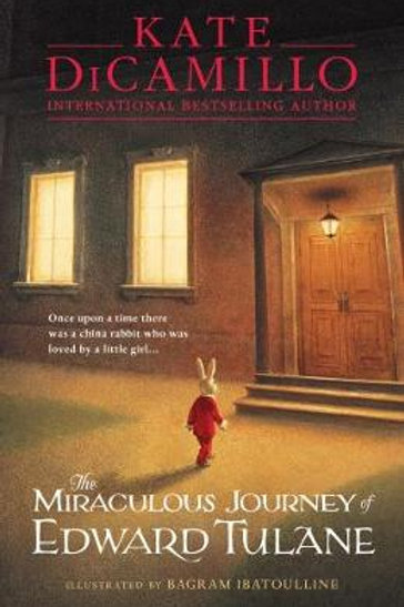 The Miraculous Journey of Edward Tulane   Kate DiCamillo