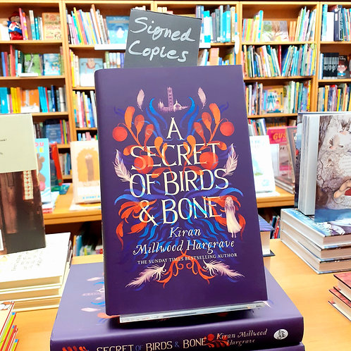 A Secret of Birds and Bone | Kiran Millwood Hargrave