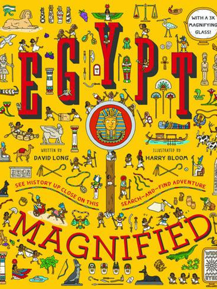 Egypt Magnified   David Long and Harry Bloom