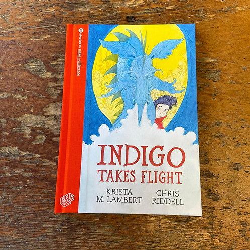 Indigo Takes Flight | Krista M. Lambert and Chris Riddell