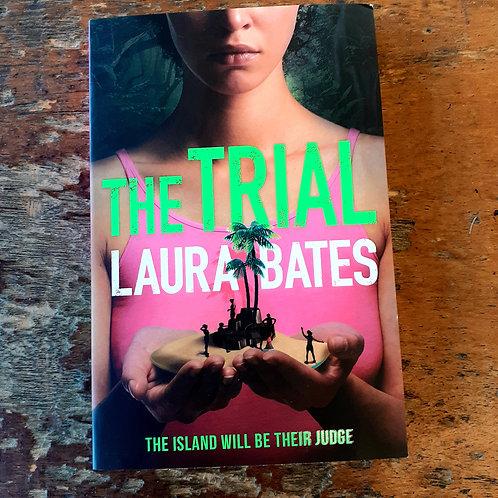 The Trial Laura Bates