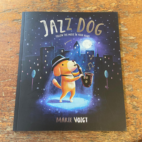 Jazz Dog: Follow the Music in your Heart | Marie Voigt